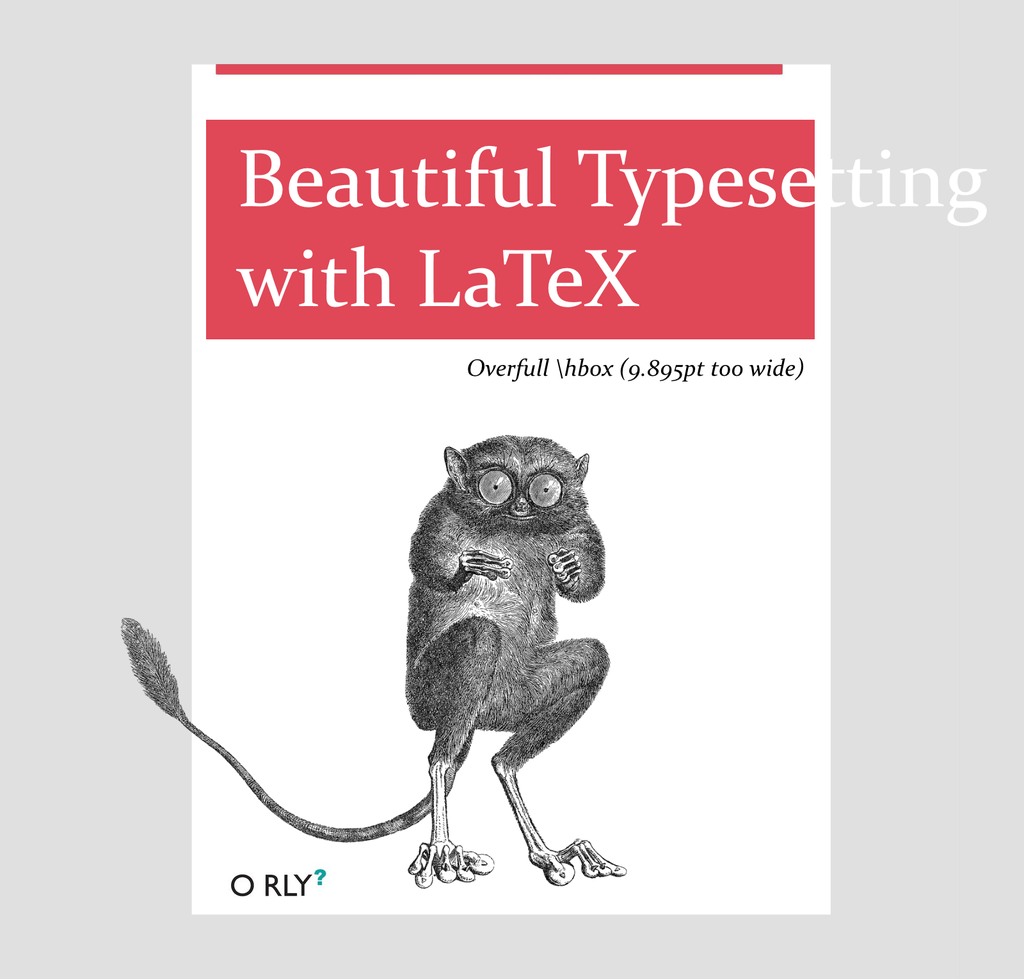 Beautiful typesetting with LaTeX